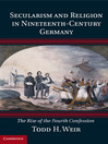 Secularism and Religion in Nineteenth-Century Germany (eBook): The Rise of the Fourth Confession