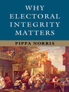 Why Electoral Integrity Matters (eBook)