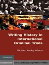 Writing History in International Criminal Trials (eBook)