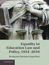 Equality in Education Law and Policy, 1954-2010 (eBook)