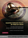 Shaping Foreign Policy in Times of Crisis (eBook): The Role of International Law and the State Department Legal Adviser