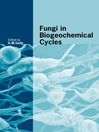 Fungi in Biogeochemical Cycles (eBook): British Mycological Society Symposia Series, Book 24