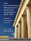The Institutionalist Movement in American Economics, 1918-1947 (eBook)
