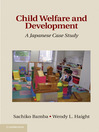 Child Welfare and Development (eBook): A Japanese Case Study