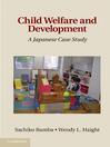 Child Welfare and Development (eBook): A Japanese Case Study