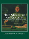 The Measure of Reality (eBook): Quantification in Western Europe, 1250–1600