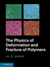 The Physics of Deformation and Fracture of Polymers (eBook)