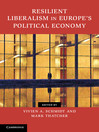 Resilient Liberalism in Europe's Political Economy (eBook)