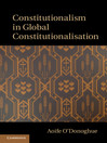 Constitutionalism in Global Constitutionalisation (eBook)