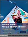 Europe as the Would-be World Power (eBook): The EU at Fifty