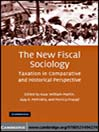 The New Fiscal Sociology (eBook): Taxation in Comparative and Historical Perspective