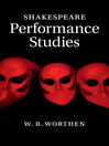 Shakespeare Performance Studies (eBook)