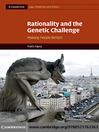 Rationality and the Genetic Challenge (eBook): Making People Better?