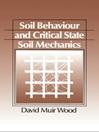 Soil Behaviour and Critical State Soil Mechanics (eBook)