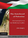 The Statehood of Palestine (eBook): International Law in the Middle East Conflict