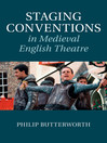Staging Conventions in Medieval English Theatre (eBook)
