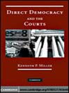 Direct Democracy and the Courts (eBook)