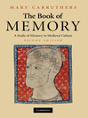 The Book of Memory (eBook): A Study of Memory in Medieval Culture
