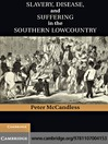 Slavery, Disease, and Suffering in the Southern Lowcountry (eBook)
