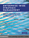 Enterprise-Wide Strategic Management (eBook): Achieving Sustainable Success through Leadership, Strategies, and Value Creation