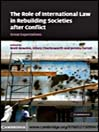 The Role of International Law in Rebuilding Societies after Conflict (eBook): Great Expectations