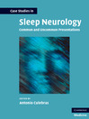 Case Studies in Sleep Neurology (eBook): Common and Uncommon Presentations