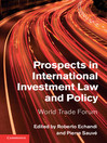 Prospects in International Investment Law and Policy  1 by Roberto Echandi eBook