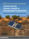 Mainstreaming Climate Change in Development Cooperation (eBook): Theory, Practice and Implications for the European Union