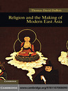 Religion and the Making of Modern East Asia (eBook)