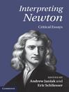 Interpreting Newton (eBook): Critical Essays