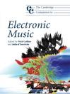 The Cambridge Companion to Electronic Music (eBook)