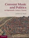 Convent Music and Politics in Eighteenth-Century Vienna (eBook)