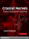 Cranial Nerves (eBook): Functional Anatomy