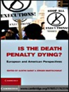 Is the Death Penalty Dying? (eBook)
