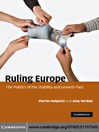 Ruling Europe (eBook): The Politics of the Stability and Growth Pact