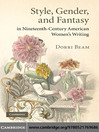 Style, Gender, and Fantasy in Nineteenth-Century American Women's Writing (eBook)