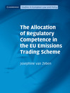 The Allocation of Regulatory Competence in the EU Emissions Trading Scheme (eBook)
