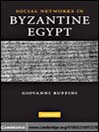 Social Networks in Byzantine Egypt (eBook)