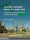Claims Against Iraqi Oil and Gas (eBook): Legal Considerations and Lessons Learned