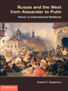 Russia and the West from Alexander to Putin (eBook)