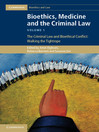 Bioethics, Medicine and the Criminal Law (eBook)