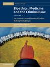 Bioethics, Medicine and the Criminal Law (eBook)