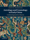 Astrology and Cosmology in Early China (eBook)