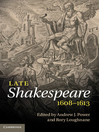 Late Shakespeare, 1608-1613 (eBook)