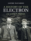 A History of the Electron (eBook)