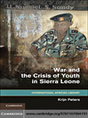 War and the Crisis of Youth in Sierra Leone (eBook)