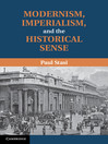 Modernism, Imperialism and the Historical Sense (eBook)