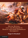 Myth, Ritual, and the Warrior in Roman and Indo-European Antiquity (eBook)