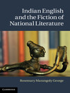 Indian English and the Fiction of National Literature (eBook)