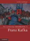 The Cambridge Introduction to Franz Kafka (eBook)